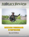 Military Review, Special Edition: Mission Command Symposium - September 2011.