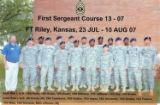First Sergeant Course, Class- 13-07, Ft Riley, Kansas.