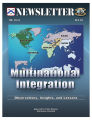 Multinational integration: observations, insights, and lessons.