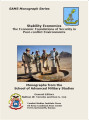 Stability economics: the economic foundations of security in post-conflict environments.