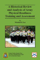 Historical review and analysis of army physical readiness training and assessment.