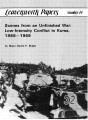 Scenes from an unfinished war:  low-intensity conflict in Korea, 1966-1969.