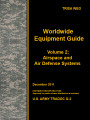 Worldwide equipment guide (WEG) update 2011, volume 2: airspace and air defense systems.