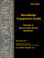 Worldwide equipment guide (WEG) update 2011, volume 3: naval and littoral systems.