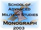 Self-Synchronization, the future joint force and the United States Army's objective force.