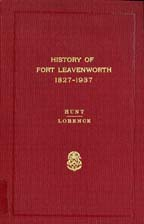 History of Fort Leavenworth, 1827-1937