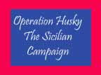[Joss Husky operation plans Sicily, Italy].