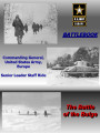 Battlebook, senior leader staff ride: the Battle of the Bulge.