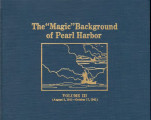 """Magic"" background of Pearl Harbor, volume III (August 5, 1941-October 17, 1941)."