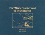 """Magic"" background of Pearl Harbor, volume IV, appendix."