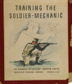 Training the soldier-mechanic.